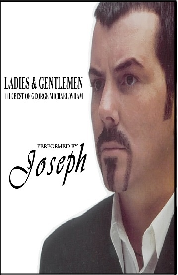 Joesph as George Michael